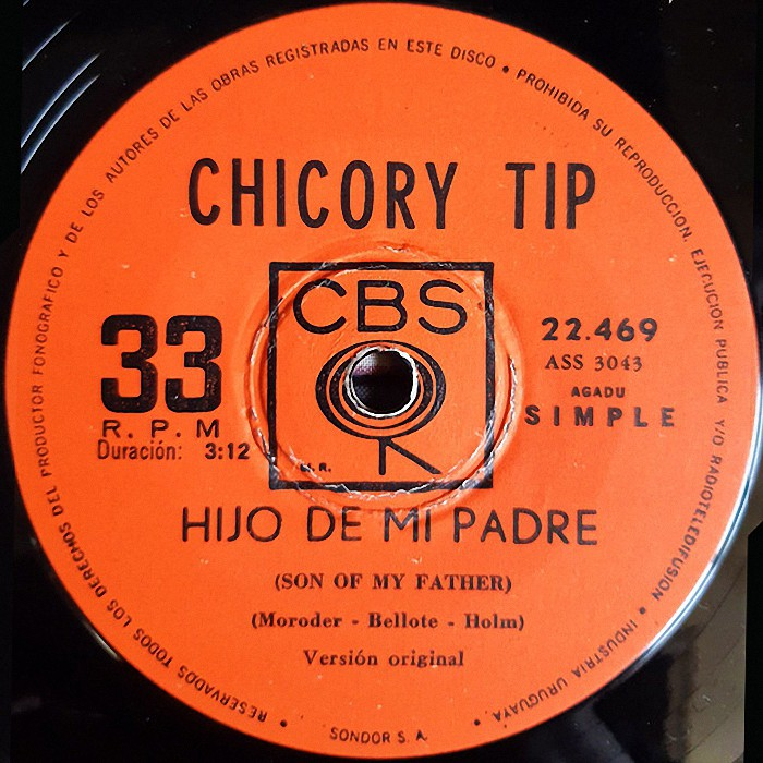 Chicory Tip Son of My Father Uruguay side 1