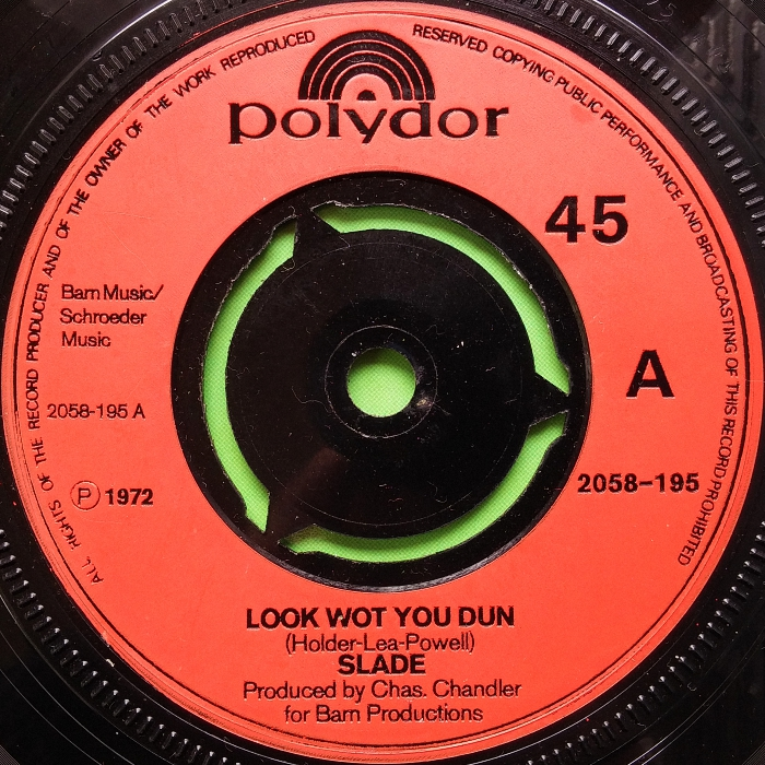 Slade Look Wot You Dun UK side 1