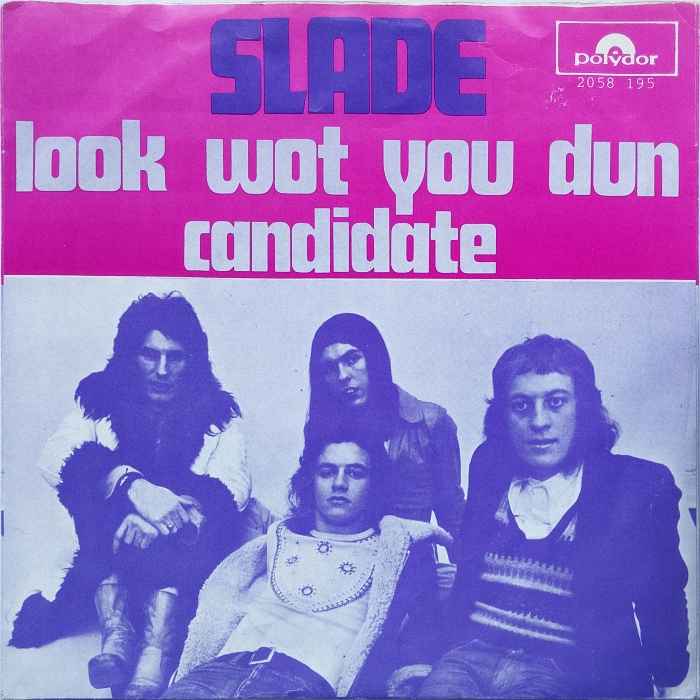 Slade Look Wot You Dun Holland sitting back