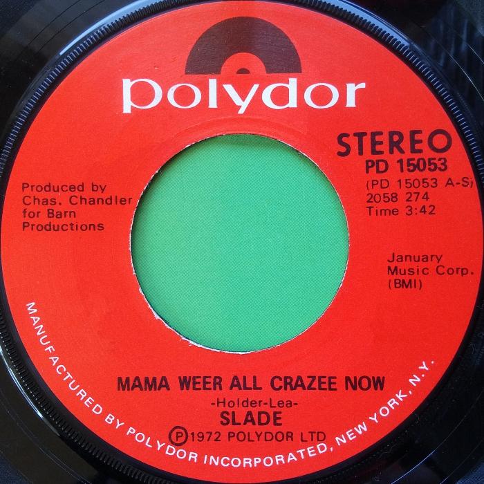 Slade Mama Weer All Crazee Now USA side 1