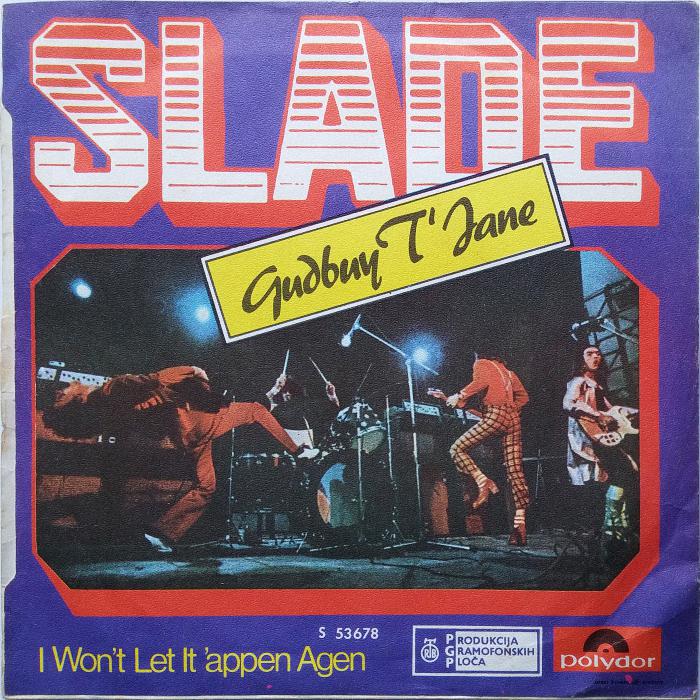 Slade Gudbuy T' Jane Yugoslavia back
