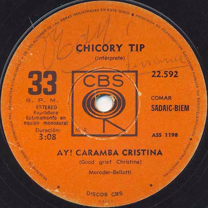 Chicory Tip Good Grief Christina Argentina side 1