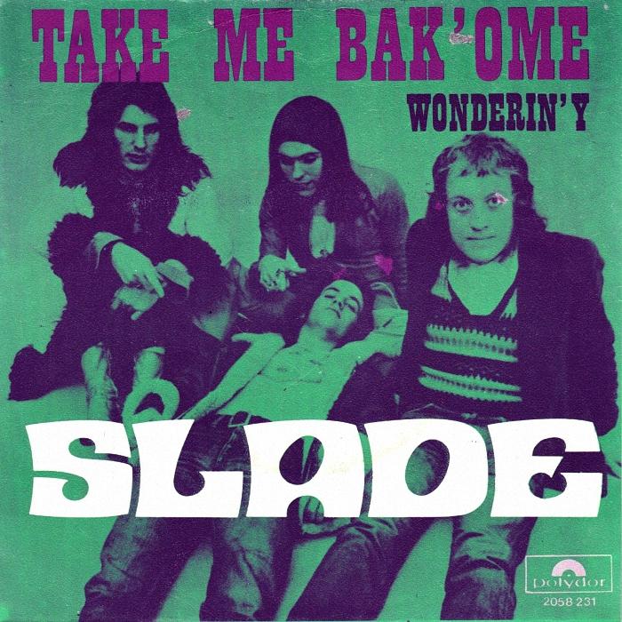 Slade Tak Me Bak Ome Belgium back