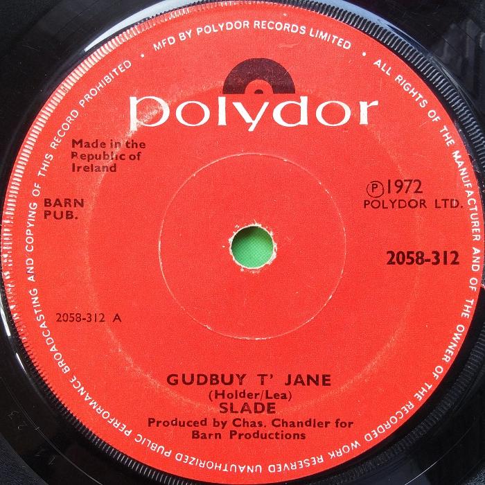 Slade Gudbuy T' Jane Ireland side 1