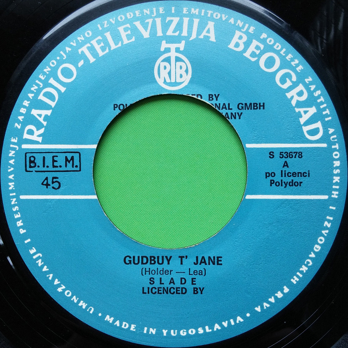 Slade Gudbuy T' Jane Yugoslavia side 1