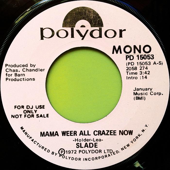 Slade Mama Weer All Crazee Now USA side 2