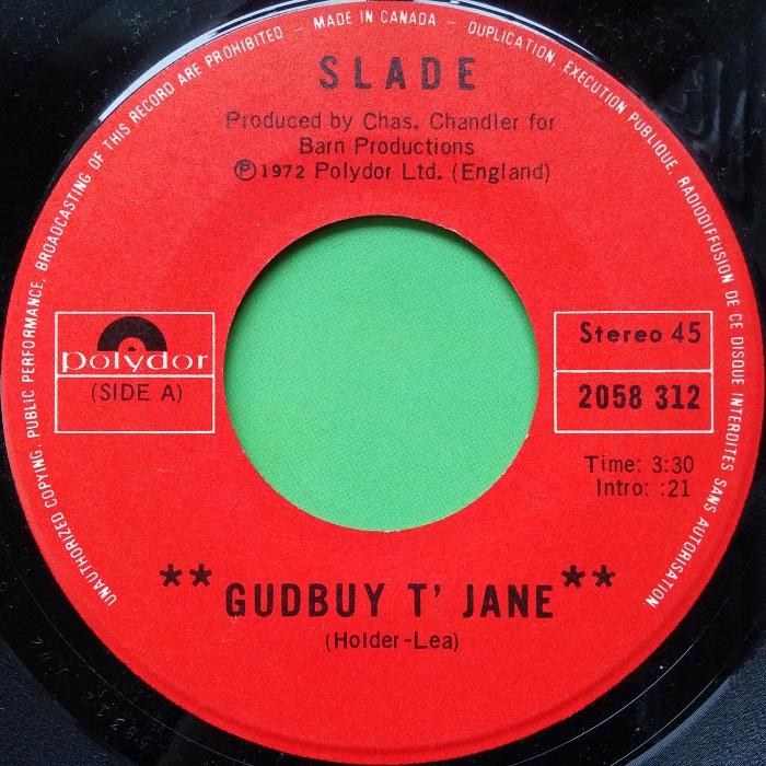 Slade Gudbuy T' Jane Canada side 1