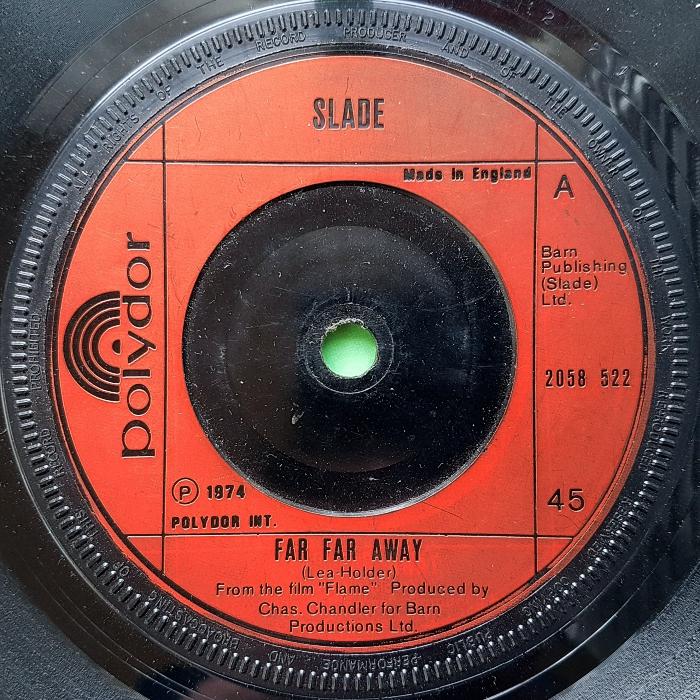 Slade Far Far Away UK side 1