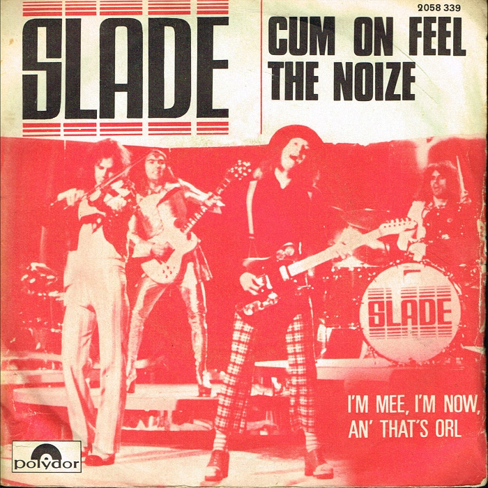 Slade Cum On Feel The Noize France front