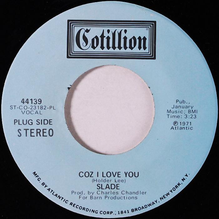 Slade Coz I Love You USA promo side 2 v2