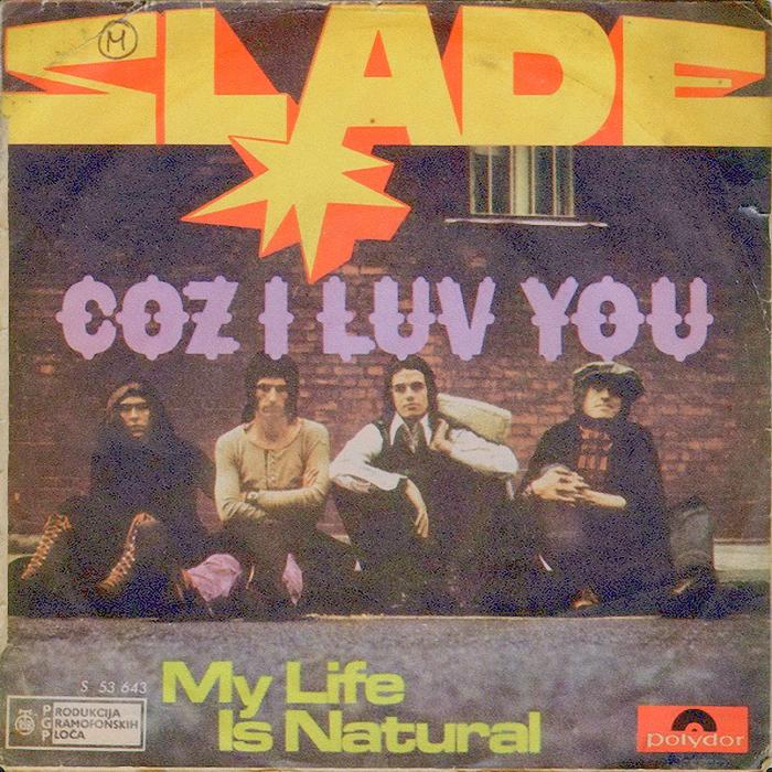 Slade Coz I Love You Yugoslavia back