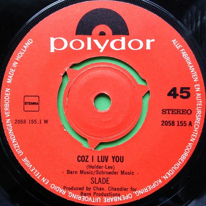 Slade Coz I Love You Holland side 1