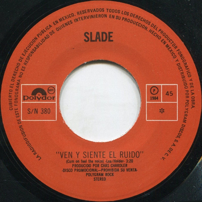 Slade Cum On Feel The Noize Mexico side 1